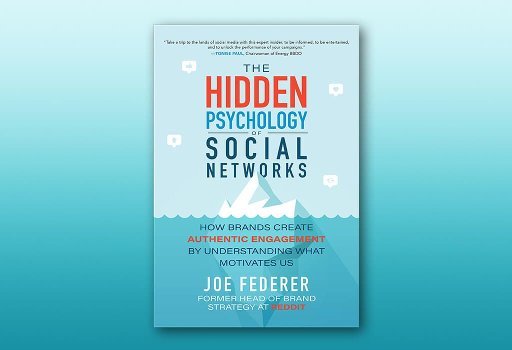 The Hidden Psychology of Social Networks: How Brands Create Authentic Engagement by Understanding What Motivates Us recommended marketing books 2021