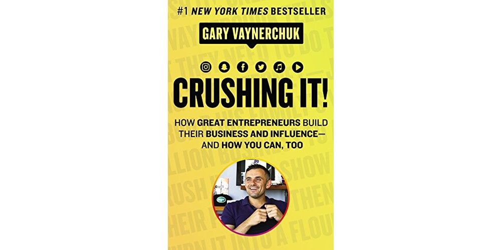 Crushing It!: How Great Entrepreneurs Build Their Business and Influence-and How You Can Too recommended marketing books 2021
